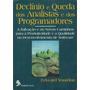Declínio E Queda De Analistas E Programadores Edward Yourdon