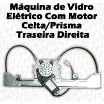 Máquina De Vidro Elétrico C/ Motor P/ Celta/prisma Tras Dir