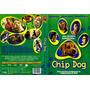 Dvd Chip Dog, Infantil, Original, Comédia