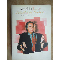 Livro - Sanduíches De Realidade - Arnaldo Jabor