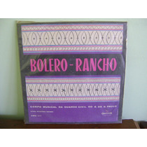 Disco Vinil Lp Bolero-rancho Corpo Guarda Civil São Paulo