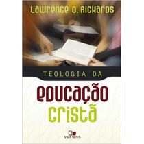 Teologia Da Educação Cristã- Frete Grátis
