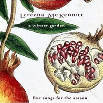 Cd Loreena Mckennitt A Winter Garden Coventry Carol, Snow