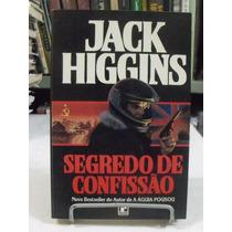 Livro - Segredo De Confissão - Jack Higgins