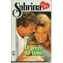 O Preço Da Fama - Sally Wentworth - Sabrina Coração 564
