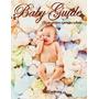 Livro Guia Do Bebe Baby Guide Da Gestação A 1a Infancia