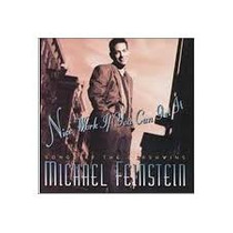 Cd Michael Feinstein Nice Work If You Can Get It