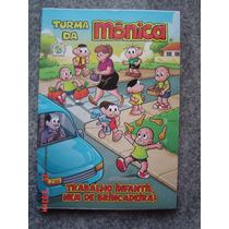 A Turma Da Monica -trabalho Infantil Nem De Brincadeira