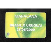 Ingresso Brasil X Uruguai - Marcanã- 28/06/2000