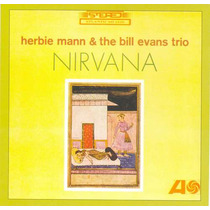 Cd Herbie Mann & The Bill Evans Trio - Nirvana - Importado
