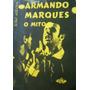 Armando Marques, O Mito - Futebol - 1969 - Raridade