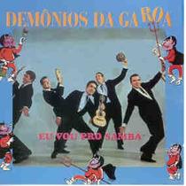 Cd Demônios Da Garoa Eu Vou Pro Samba Edição 2002 Lacrado