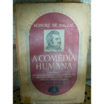 A Comédia Humana Vol1 - Biblioteca Dos Séc -honoré De Balzac