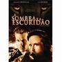 Promoção Dvd A Sombra E A Escuridão - Original Lacrado