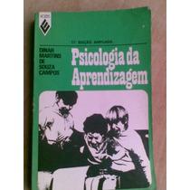 Livro - Psicologia Da Aprendizagem. Dinah Martinsd De Souza