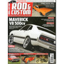 Revista Rod & Custom Nº21 (maverick V8 Dodge Dart Opala V6)