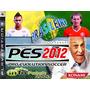 O Melhor Patch Brasileirão 2012 Para O Pes 2012 Americano !