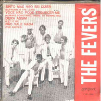 The Fevers-compacto De Vinil Sinto Mas Não Sei D- Mono 1970