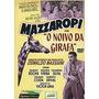 Mazzaropi - O Noivo Da Girafa