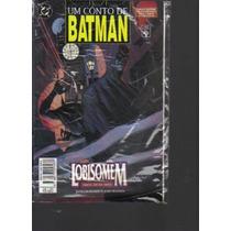 Um Conto De Batman - Lobisomem -parte 1 - Dc - Editora Abril