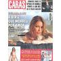 Caras 908: Cibele Dorsa / Stella Mccartney / Dinho Ouro Pret