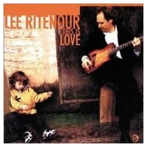 Cd Lee Ritenour This Is Love Com Bill Evans, Bob James