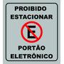 Placa Proibido Estacionar Portão Eletronico
