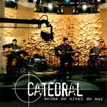 Cd Catedral - Acima Do Nível Do Mar.