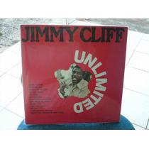Jimmy Cliff - Unlimited Lp Import Exc R$ 90,00 Frete Grátis!