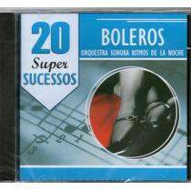 Cd Boleros - Orquestra Sonora Ritmos De La Noche - Novo***