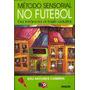 produto Método Sensorial No Futebol - Edu Antunes Coimbra + Zico