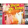 Lp - Show De Xotes Vol. 2 - Os Mirins, Os 3 Xirus, Serranos