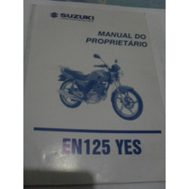 Manual Suzuki Yes 125 Esd 2006 A 2010 +chave Reserva