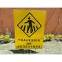 Placa De Transito Passagem Sinalizada De Pedestres