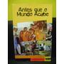 produto Livro Antes Que O Mundo Acabe - Marcelo Carneiro Da Cunha