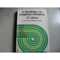 Livro - A Semântica Na Linguística Moderna O Léxico