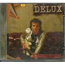 Cd Fernando Deluqui - Delux - 2007