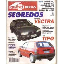 Revista Quatro Rodas - Segredos Chevrolet Vectra/ Fiat Tip