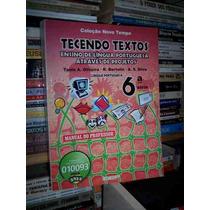 Tecendo Textos: Ensino Da Língua Portuguesa, Livro Professor