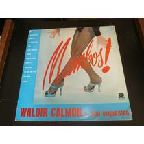 Lp Waldir Calmon - Mambos! Disco Vinil, Ano 1983