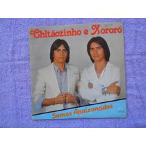 Lp Chitãozinho E Xororó P/1982- Somos Apaixonados