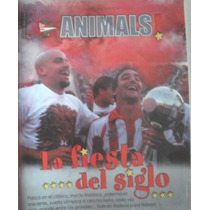 Revista Animals - Estudiantes - La Fiesta Del Siglo Import