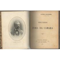 Discursos Fora Da Câmara - Alcindo Guanabara - 1ª Edição