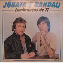 Jônata & Randau - Lembranças De Ti Vol 2 - 1985