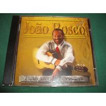 Cd - Joao Bosco Coleçao Obras Primas