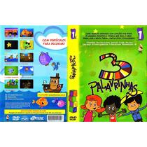 Dvd 3 Palavrinhas - Volume 1 E Volume 2 + 3 Cds Musicas
