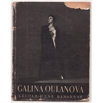 Balé Russo: Galina Oulanova L