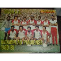 Miniposter River Bicampeão Piauiense 1981 Placar Frete Grats