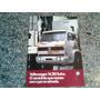Folheto De Propaganda Do Caminhão Volkswagem 14.210 Turbo 88