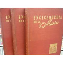Livro - Enciclopedia De La Música - 3 Vol. Em Espanhol -1948